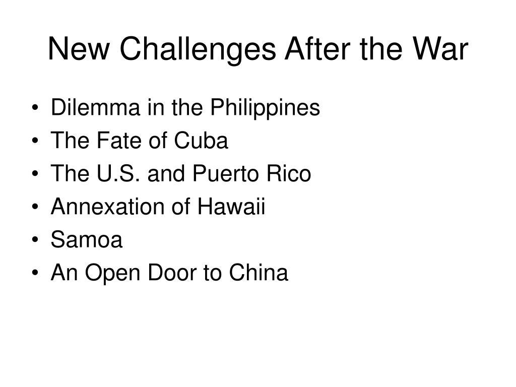 New Challenges After the War