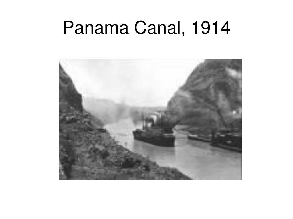 Panama Canal, 1914