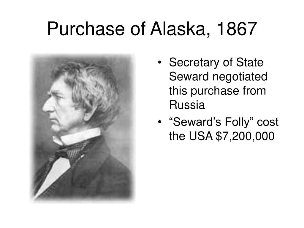Purchase of Alaska, 1867