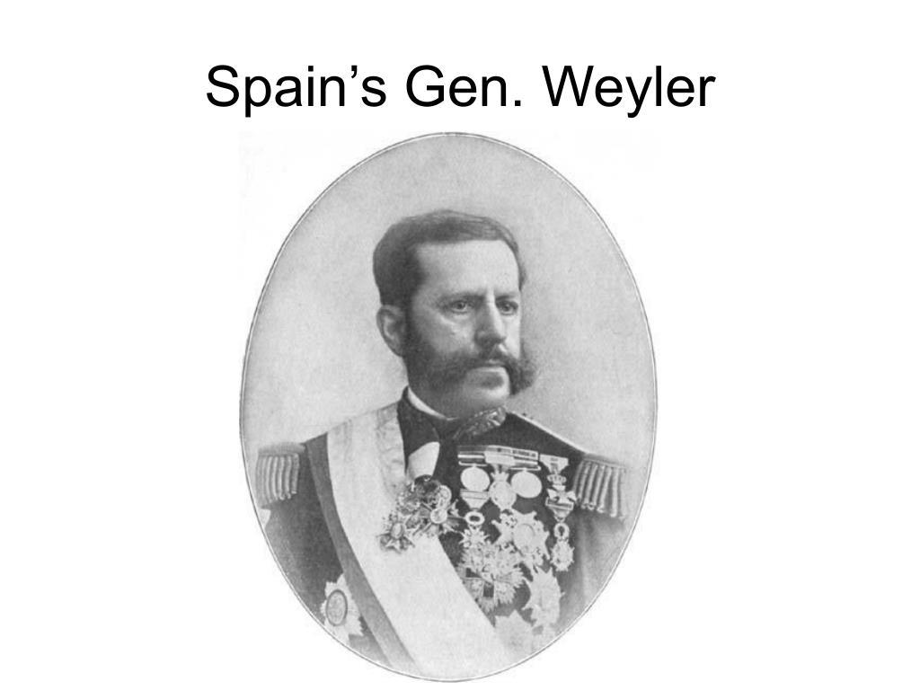 Spain's Gen. Weyler