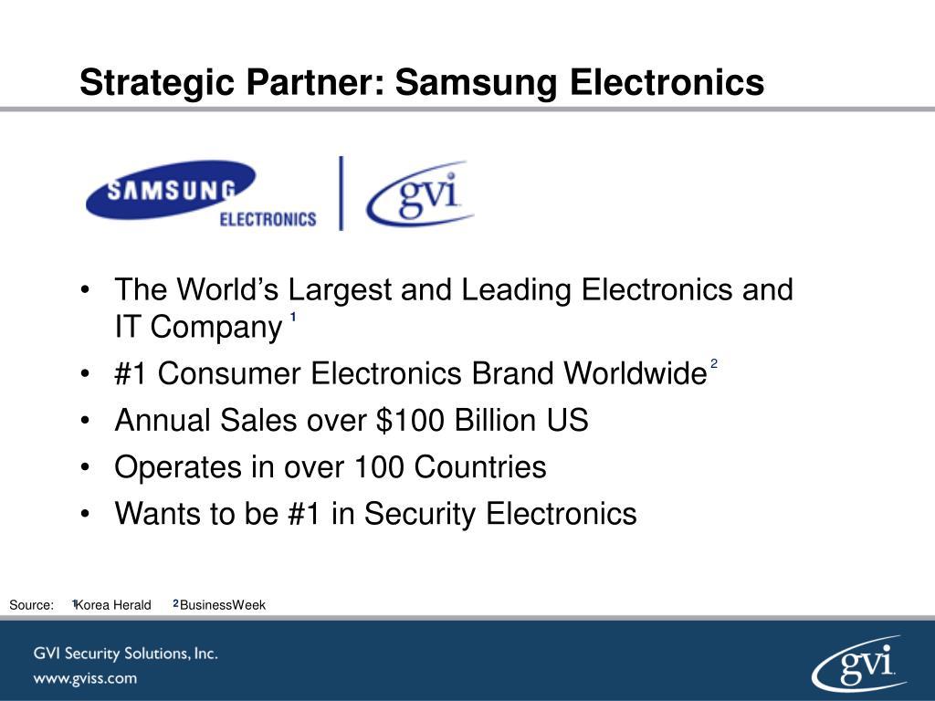 Strategic Partner: Samsung Electronics