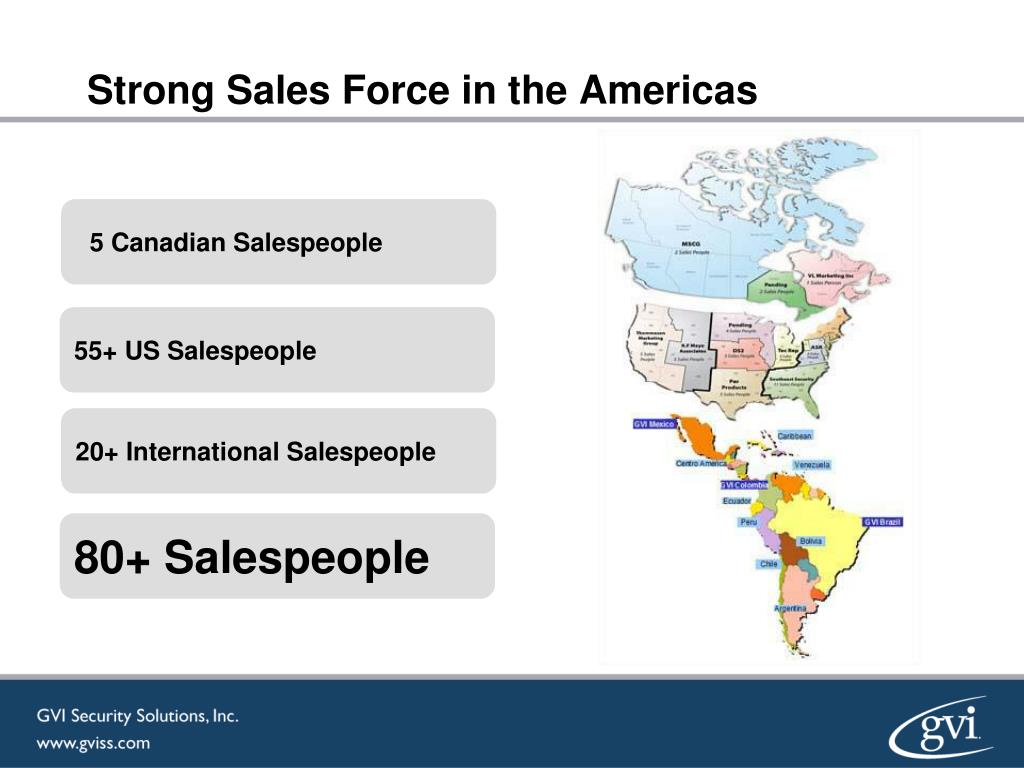 Strong Sales Force in the Americas