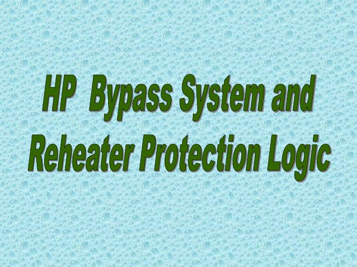 HP  Bypass System and