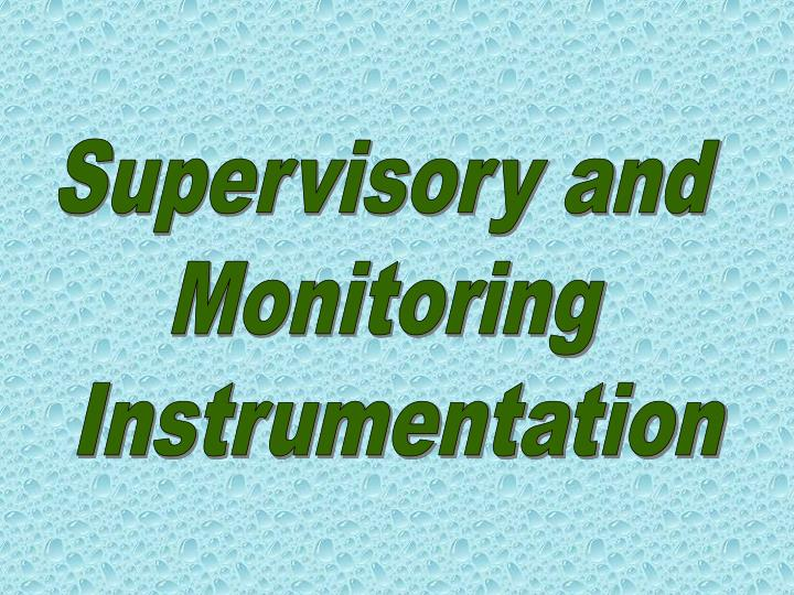 Supervisory and
