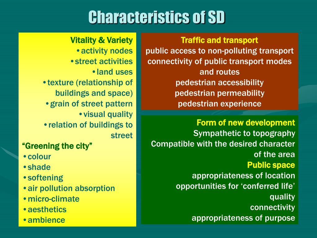 Characteristics of SD