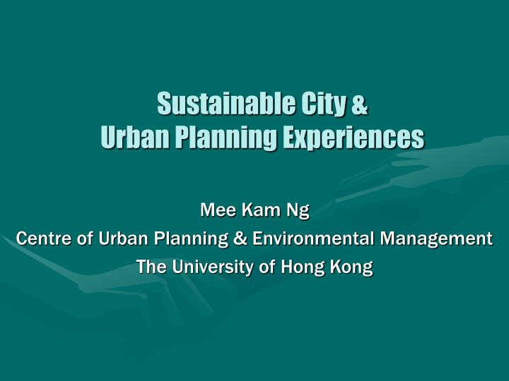 Sustainable city urban planning experiences