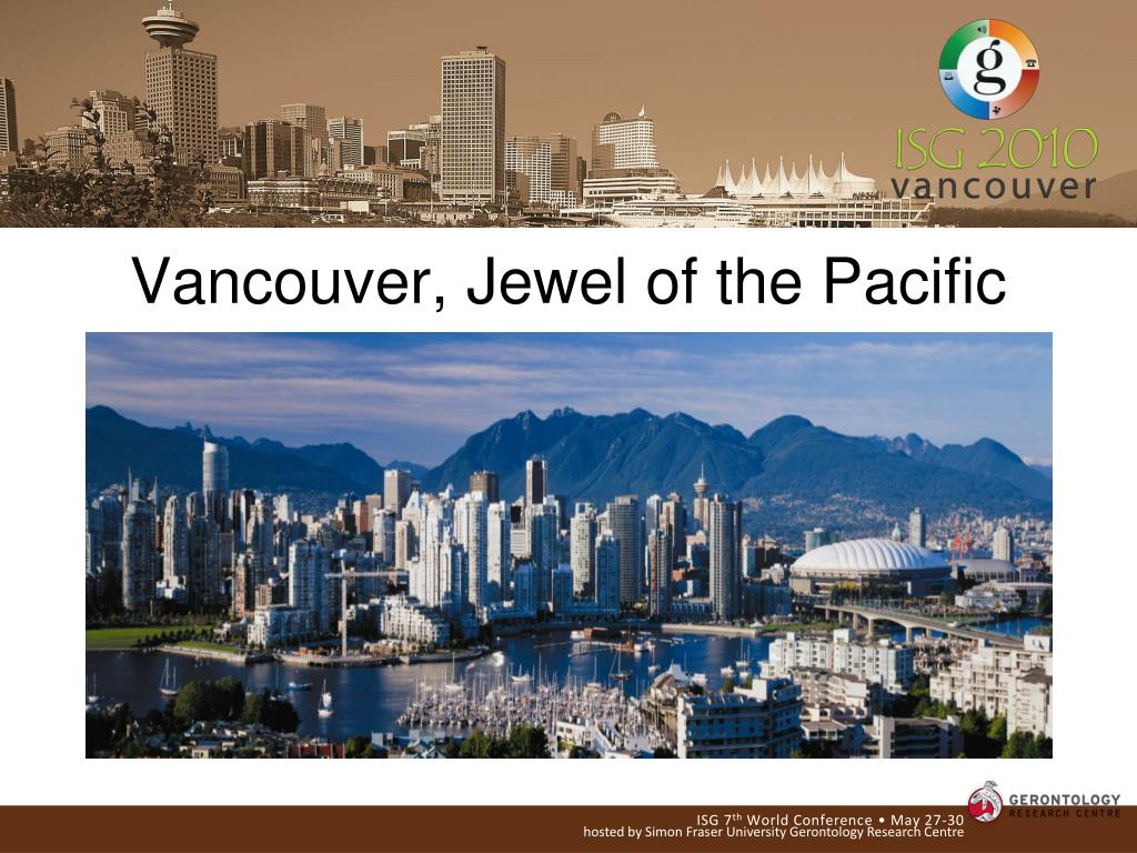 Vancouver, Jewel of the Pacific