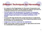 different techniques for harvesting39