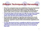 different techniques for harvesting40