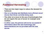 fuelwood harvesting43