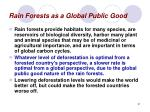 rain forests as a global public good