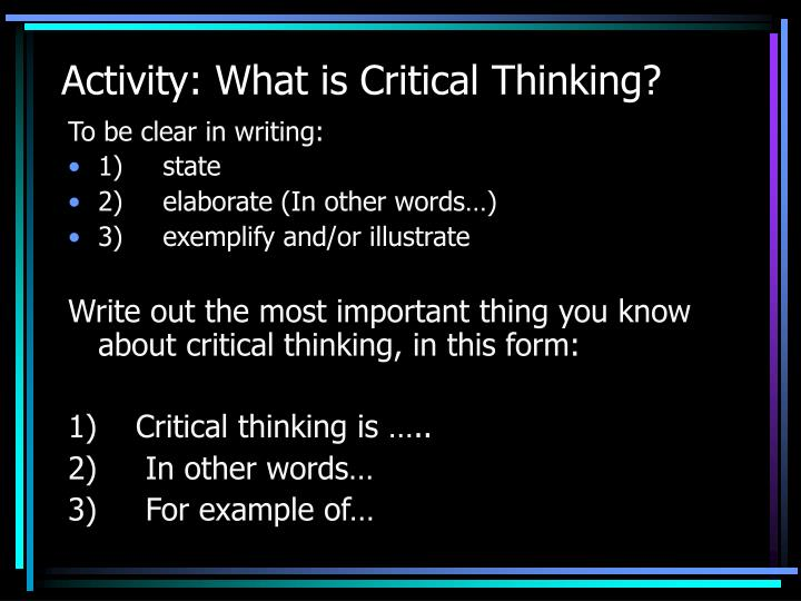 Activity: What is Critical Thinking?