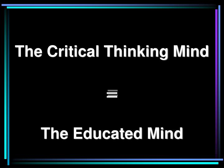 The Critical Thinking Mind