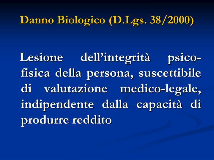 Danno Biologico (D.Lgs. 38/2000)
