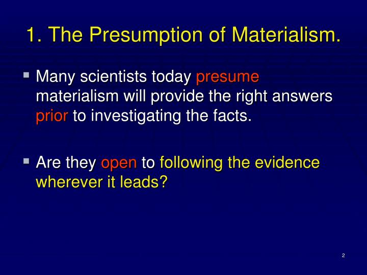 1 the presumption of materialism