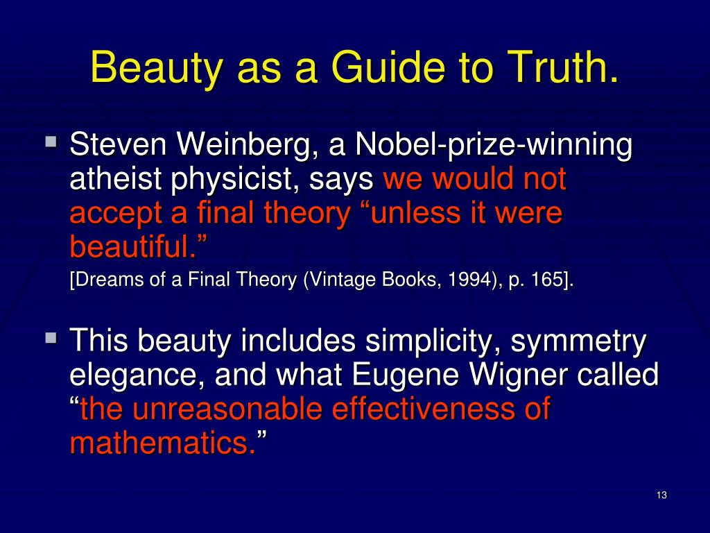 Beauty as a Guide to Truth.
