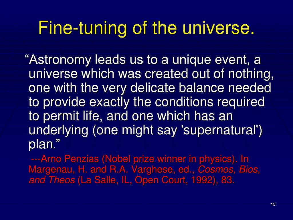 Fine-tuning of the universe.