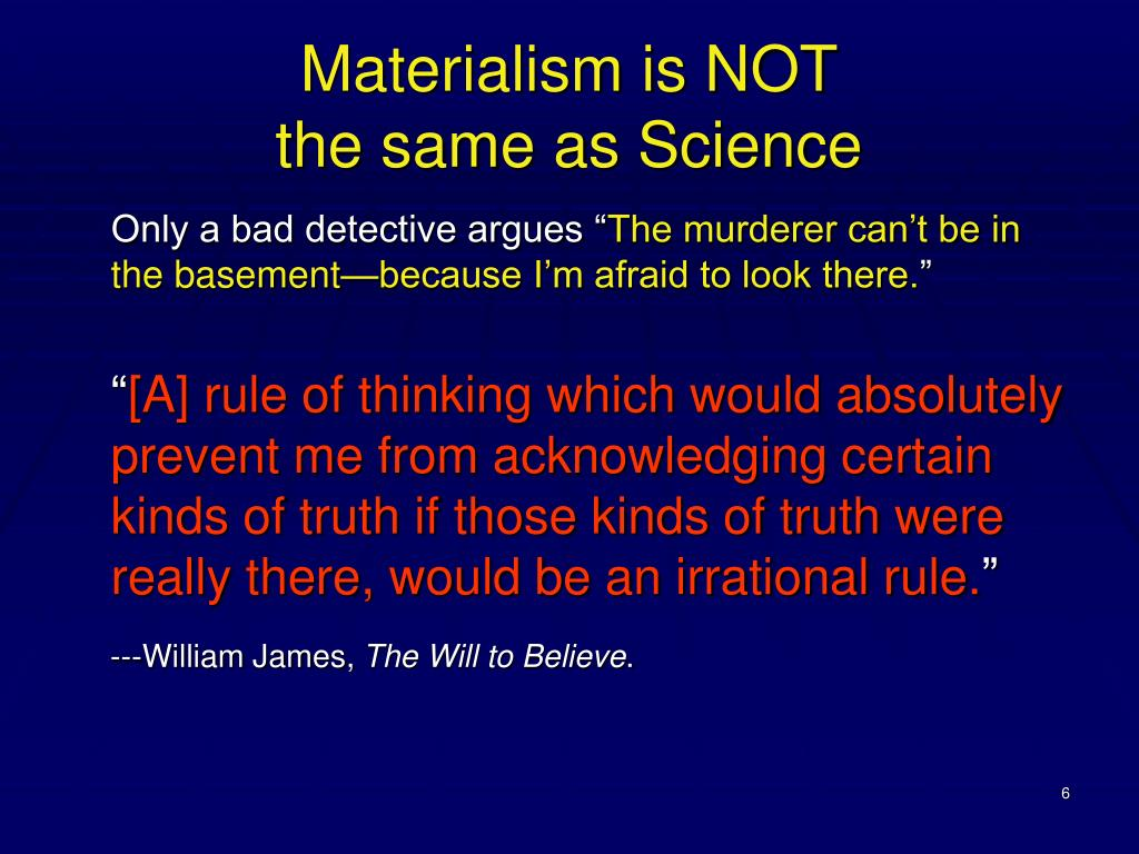Materialism is NOT