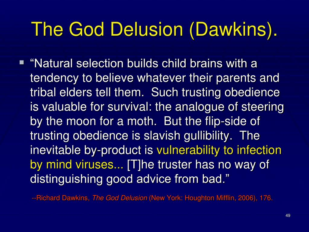 The God Delusion (Dawkins).