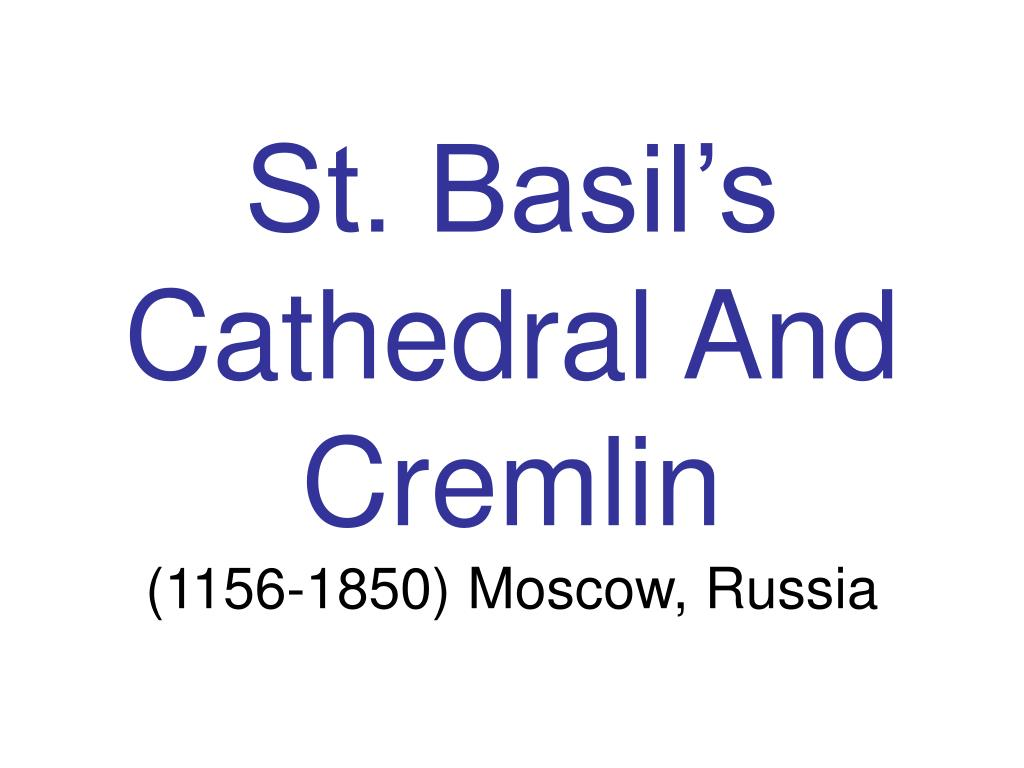 St. Basil's Cathedral And