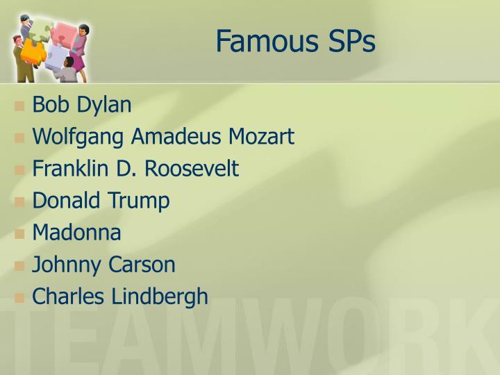 Famous SPs