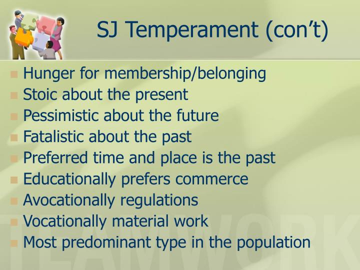 SJ Temperament (con't)