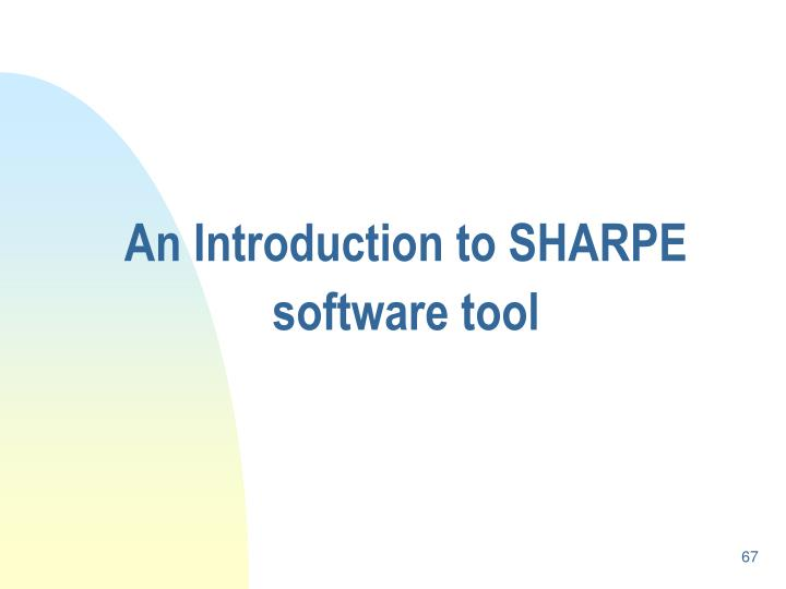 An Introduction to SHARPE software tool
