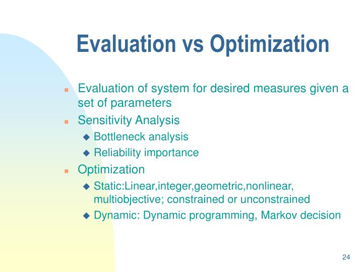 Evaluation vs Optimization