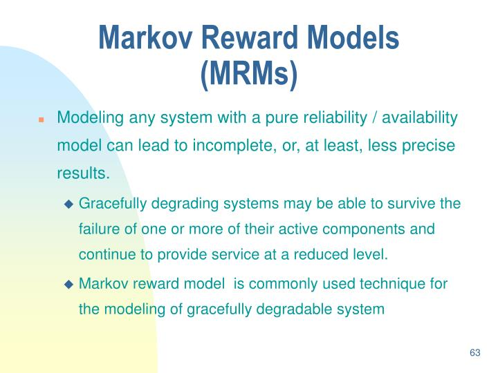Markov Reward Models (MRMs)
