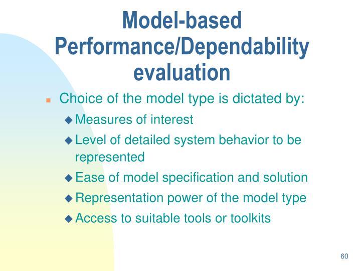 Model-based Performance/Dependability evaluation