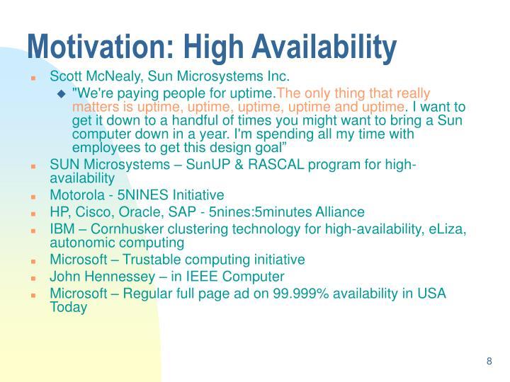 Motivation: High Availability