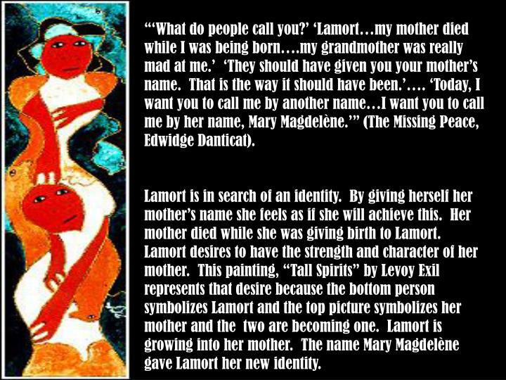 """'What do people call you?' 'Lamort…my mother died while I was being born….my grandmothe..."