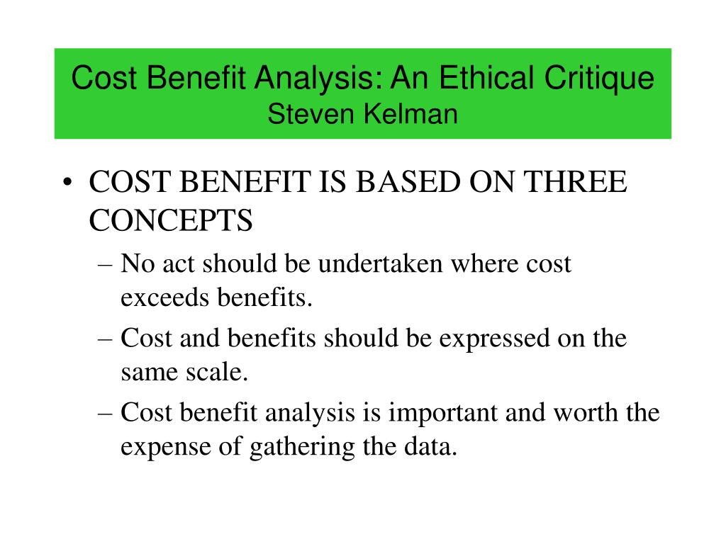 Cost Benefit Analysis: An Ethical Critique