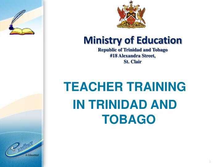 Ministry of education republic of trinidad and tobago 18 alexandra street st clair