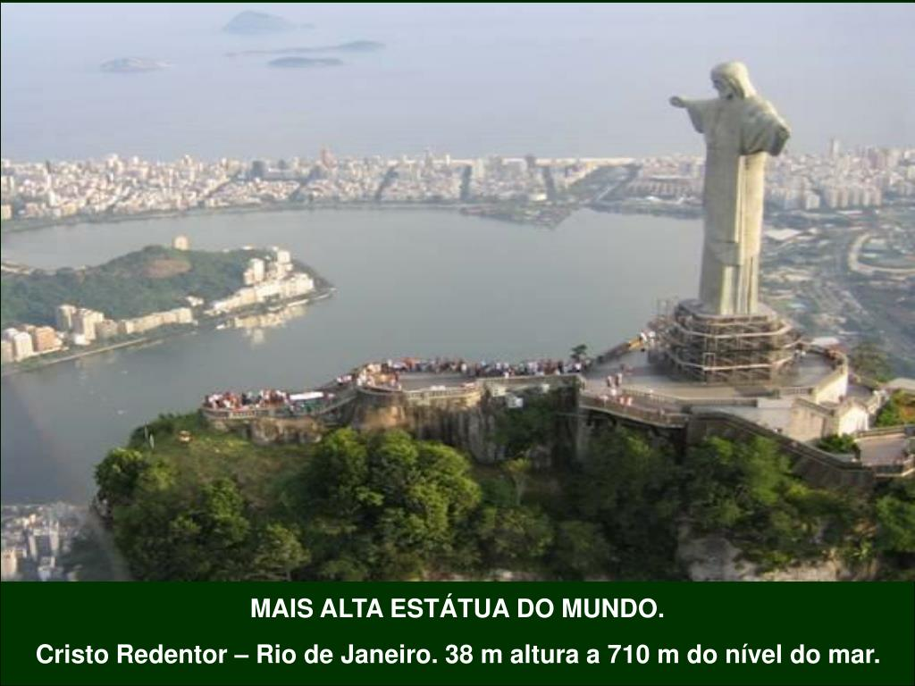 MAIS ALTA ESTÁTUA DO MUNDO.