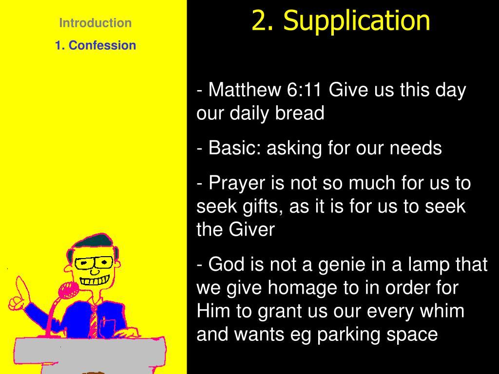2. Supplication