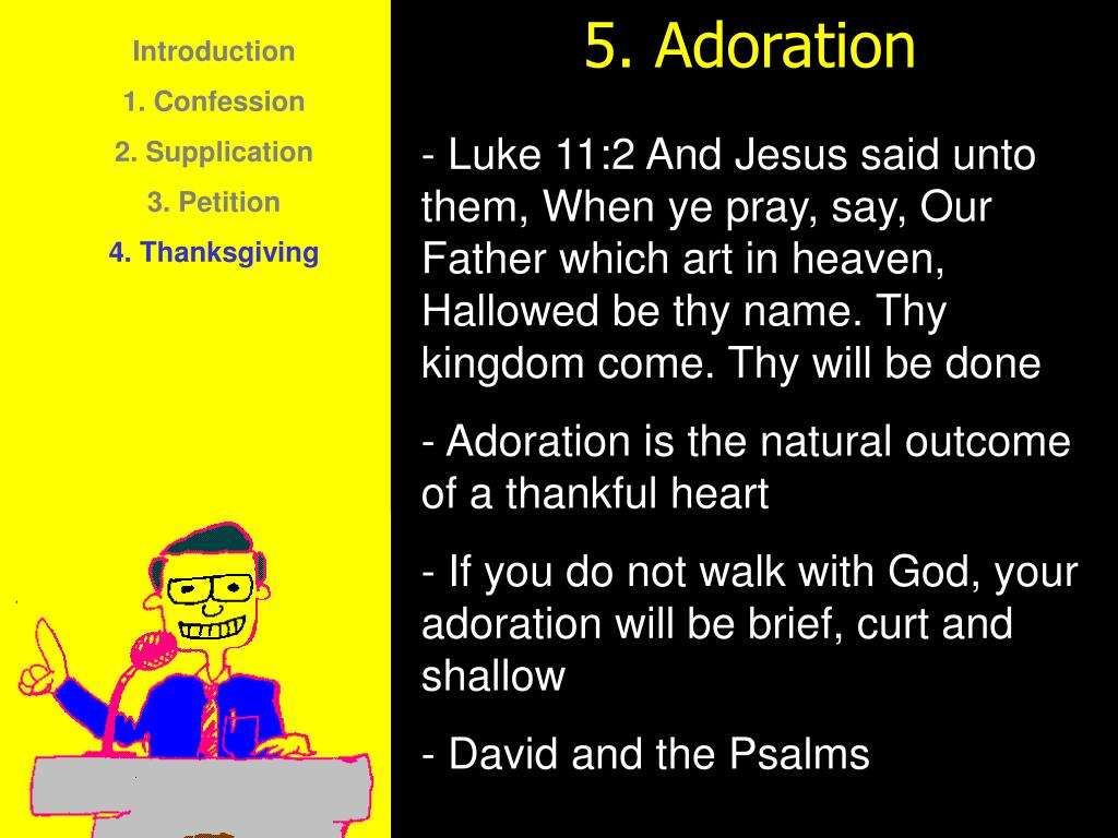5. Adoration
