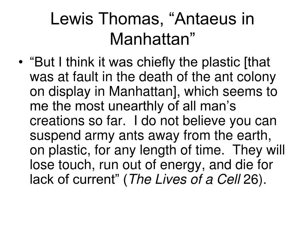 """Lewis Thomas, """"Antaeus in Manhattan"""""""