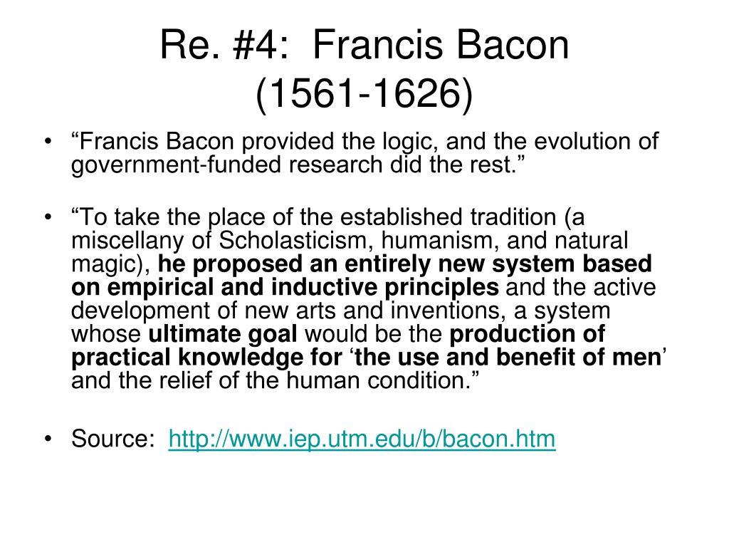 Re. #4:  Francis Bacon
