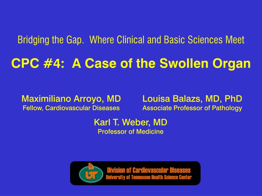cpc 4 a case of the swollen organ