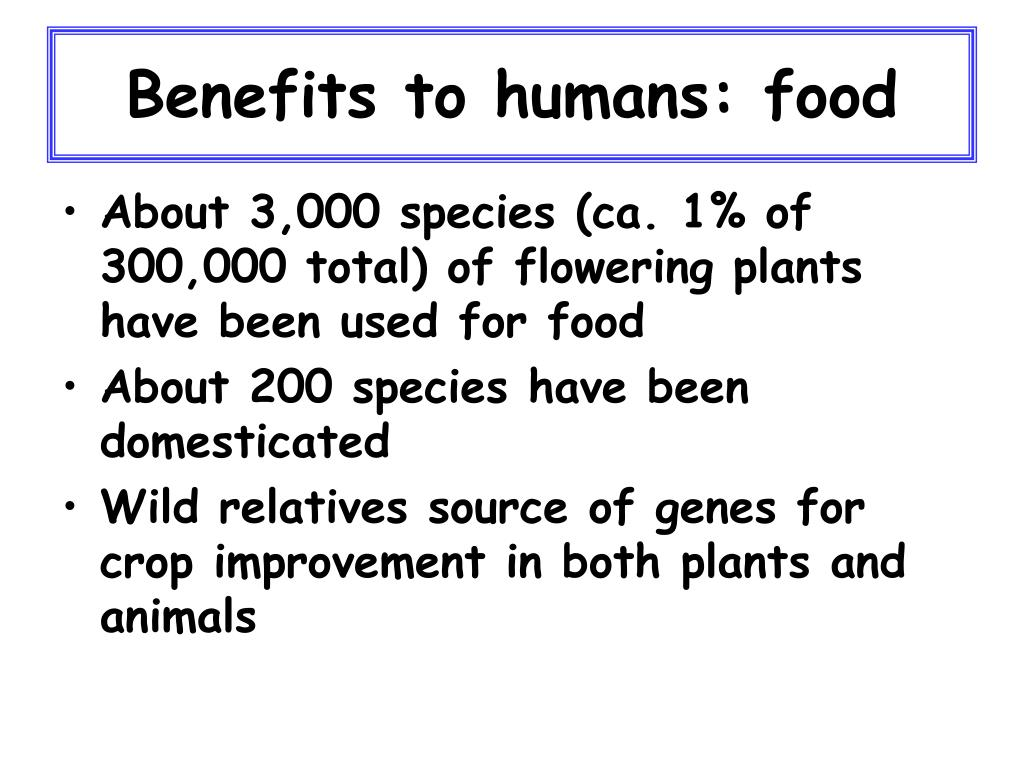 Benefits to humans: food