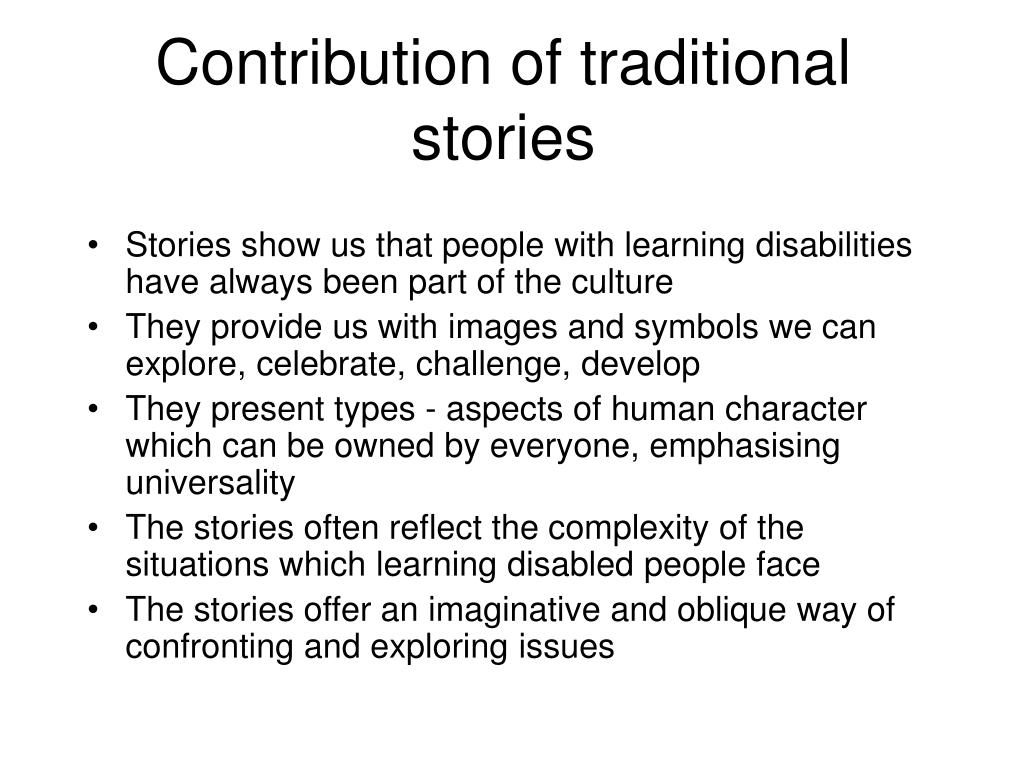 Contribution of traditional stories