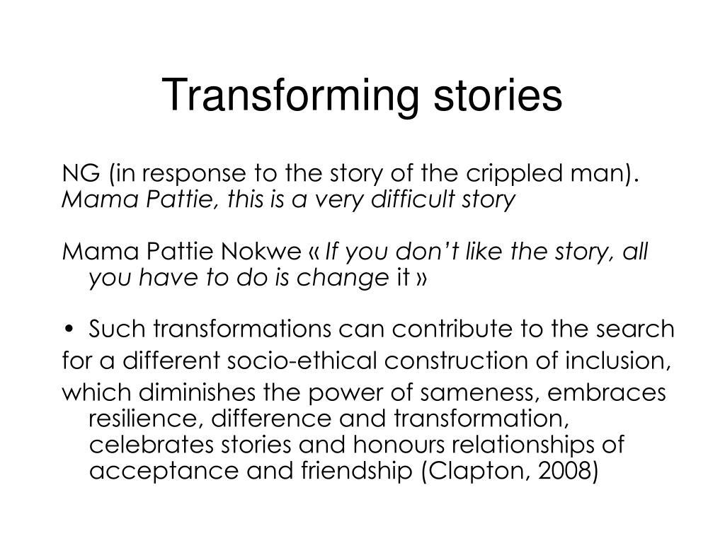 Transforming stories
