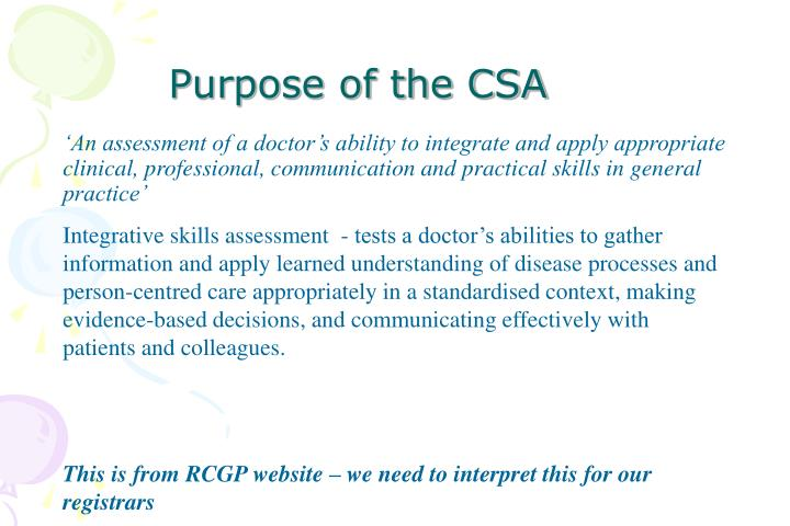 Purpose of the CSA
