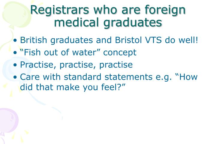 Registrars who are foreign medical graduates