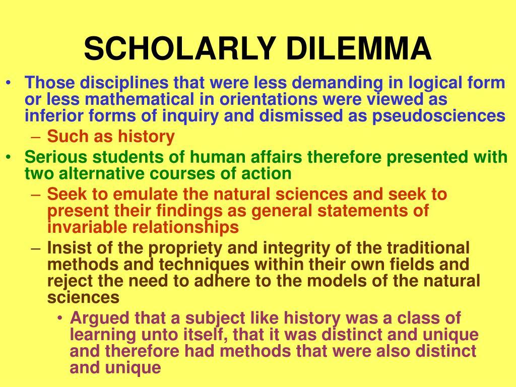 SCHOLARLY DILEMMA