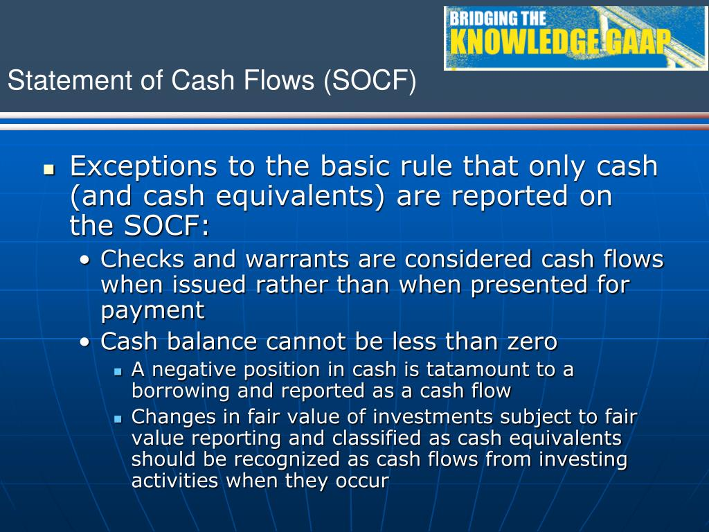 Exceptions to the basic rule that only cash (and cash equivalents) are reported on the SOCF: