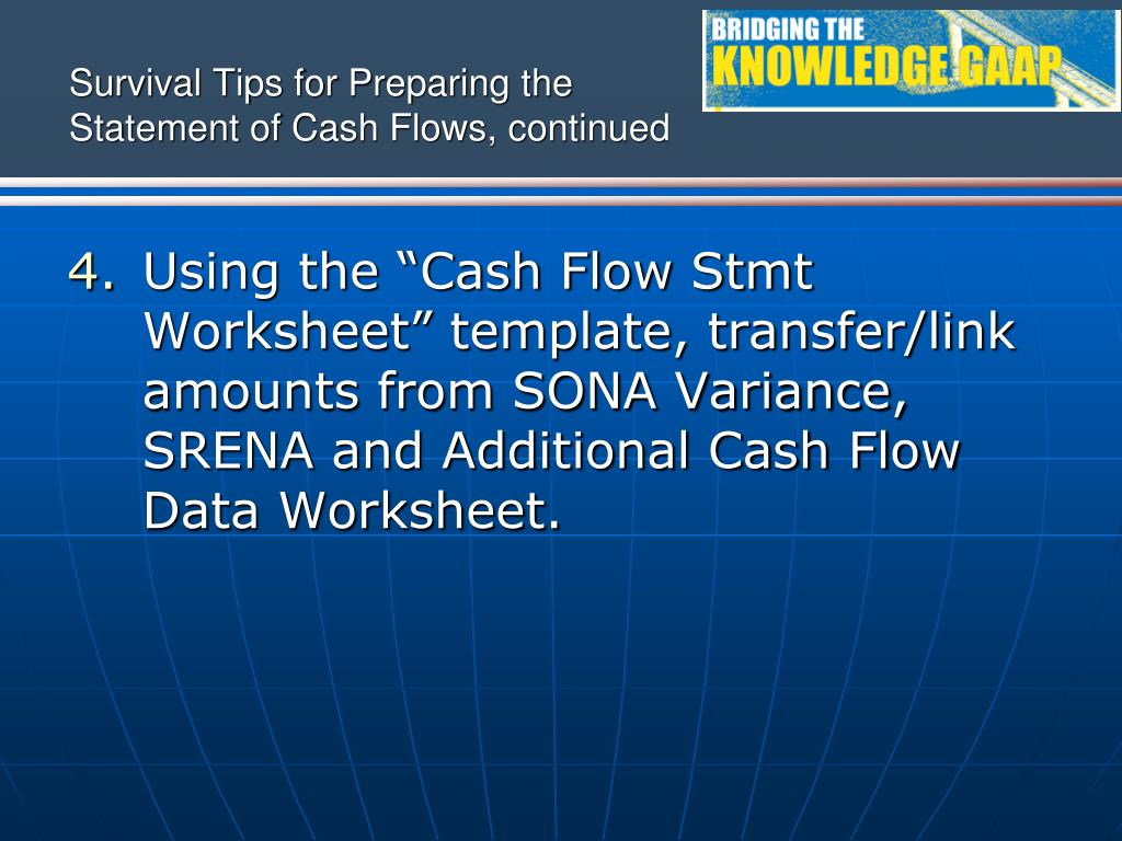 Survival Tips for Preparing the Statement of Cash Flows, continued
