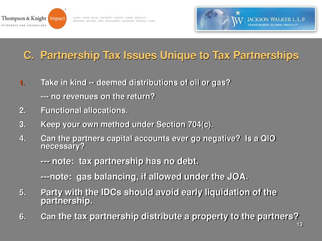 C.  Partnership Tax Issues Unique to Tax Partnerships