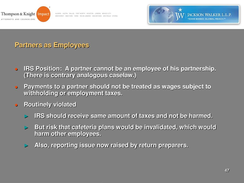 Partners as Employees